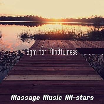 Bgm for Mindfulness