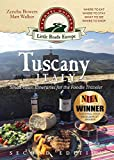 Tuscany, Italy: Small-town Itineraries for the Foodie Traveler Review