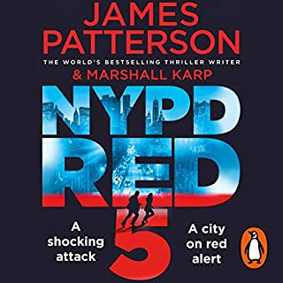 NYPD Red 5                   By:                                                                                                                                 James Patterson                               Narrated by:                                                                                                                                 Edoardo Ballerini                      Length: 7 hrs and 10 mins     12 ratings     Overall 4.5