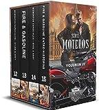 """Serie Moteros Volumen IV : Cuatro novelas románticas. (Momentos Especiales """"Dylan & Andy"""", Fire & Gasoline (Fuego y gasolina), Momentos Especiales """"Evel & Abby"""" y Fire & Gasoline Entre-Historias)."""