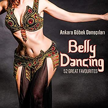 Belly Dancing: 52 Great Favourites
