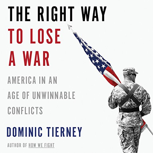 The Right Way to Lose a War audiobook cover art