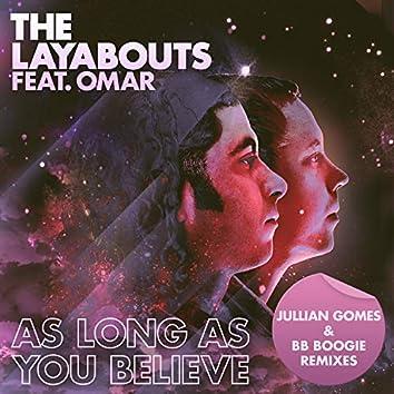 As Long As You Believe (Jullian Gomes & BB Boogie Remixes)
