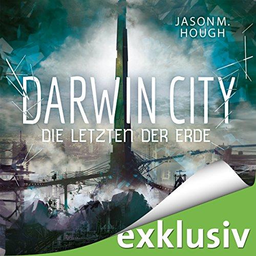 Darwin City: Die Letzten der Erde (Dire Earth 1) Titelbild