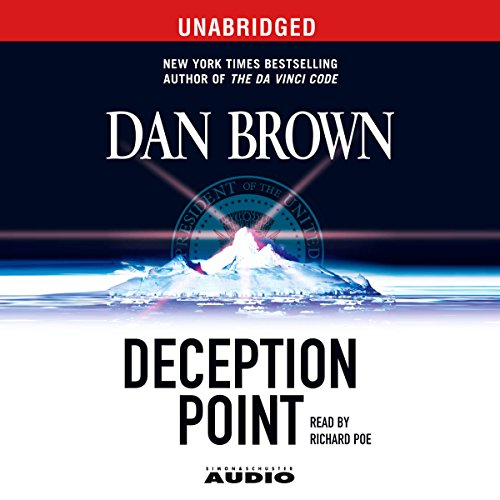 Deception Point: A Novel                   By:                                                                                                                                 Dan Brown                               Narrated by:                                                                                                                                 Richard Poe                      Length: 17 hrs and 4 mins     882 ratings     Overall 4.2