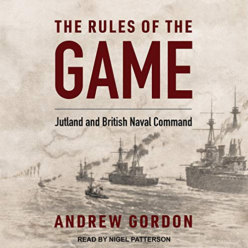 The Rules of the Game Audiobook By Andrew Gordon, Sir John Woodward - foreword cover art