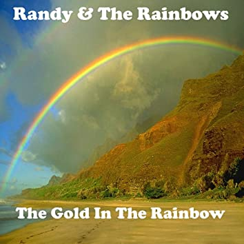 The Gold In The Rainbow