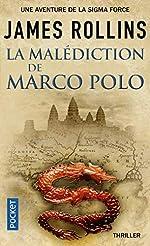 La Malédiction de Marco Polo - Une aventure de la Sigma Force (3) de James ROLLINS