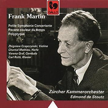 Frank Martin: Polyptyque – Pavane couleur du temps – Petite Symphonie Concertante