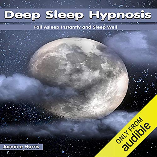 Deep Sleep Hypnosis: Fall Asleep Instantly and Sleep Well