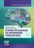 Varcarolis. Manual De Planes De Cuidado En Enfermería Psiquiátrica - 6ª Edición: Un enfoque...