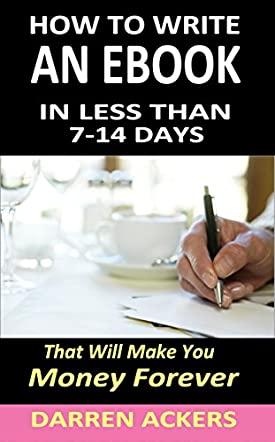 How to Write a Nonfiction eBook in Less Than 7-14 Days