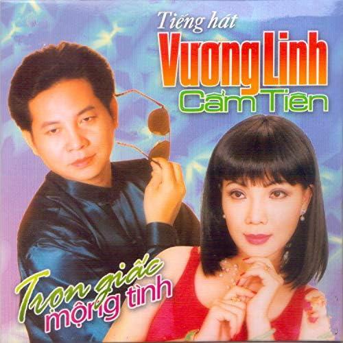 Vương Linh & Cẩm Tiên