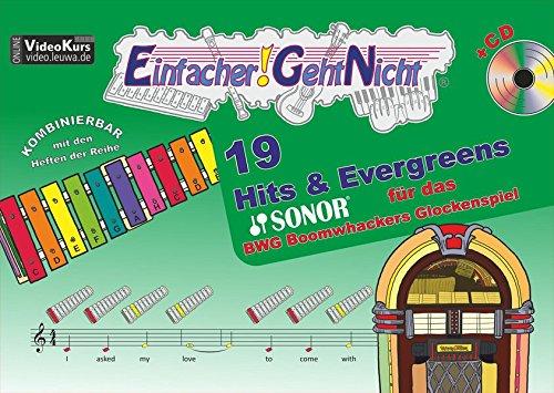 Einfacher!-Geht-Nicht: 19 Hits & Evergreens – für das SONOR® BWG Boomwhackers Glockenspiel mit CD: Das besondere Notenheft für Anfänger