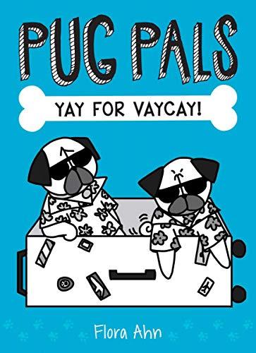 Yay for Vaycay! (Pug Pals #2) (2)