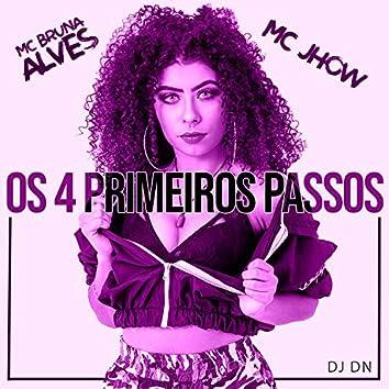 Os 4 Primeiros Passos (DJ DN Remix)
