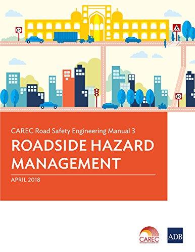 CAREC Road Safety Engineering Manual 3: Roadside Hazard Management (CAREC Road Safety Engineering Ma