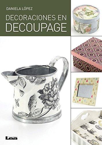 Decoraciones en decoupage (Spanish Edition)