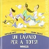 Un lavabo per a tots! (Llibres Infantils I Juvenils - Sopa De Contes - La Llar Dels Contes)