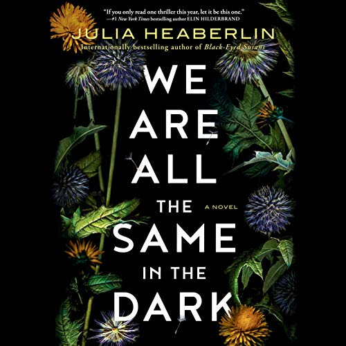 We Are All the Same in the Dark audiobook cover art