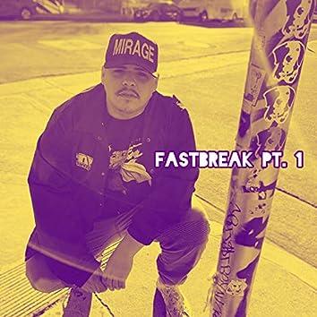 Fast Break, Pt. 1