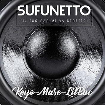 Sufunetto (Il tuo rap mi va stretto) [feat. Mase & Lil Bac]