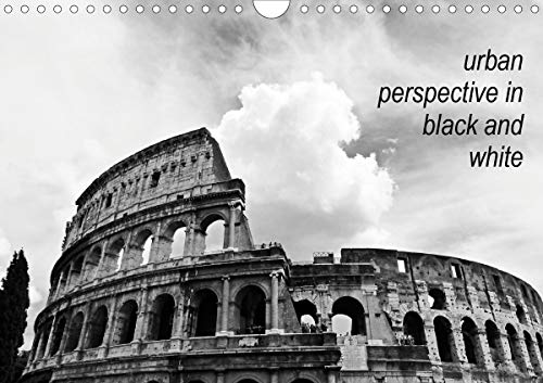 urban perspective in black and white (Wandkalender 2021 DIN A4 quer)