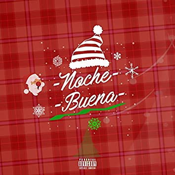 Noche Buena (feat. David Gomez, Carlos Cr, Stereo Music, Rodrigo Puente)