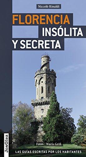 Guía Florencia insólita y secreta (Secret (Amberley))