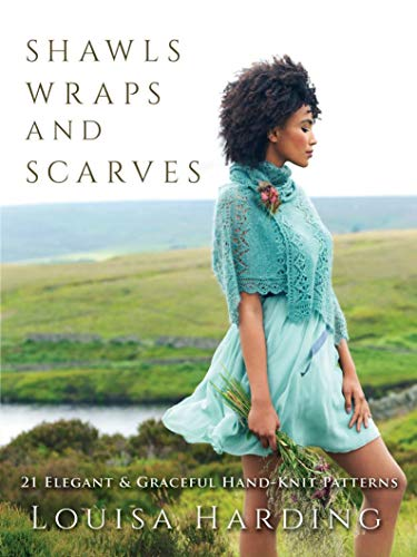 Shawls, Wraps, and Scarves: 21 E...