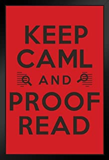 Keep Caml and Proof Read Funny Poster 12x18 inch 14x20 inches Black 290359