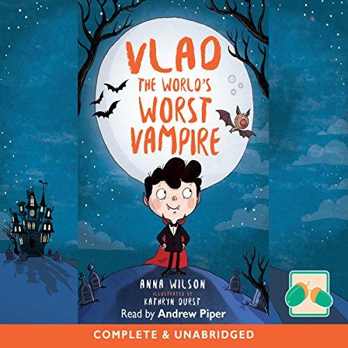 Vlad the World's Worst Vampire audiobook cover art