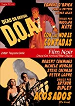 Con Las Horas Contadas (D.O.A. Dead On Arrival) (1950) / Acosados (The Chase) (1946) (2 Dvds) (All Regions) (Import) by Unknown