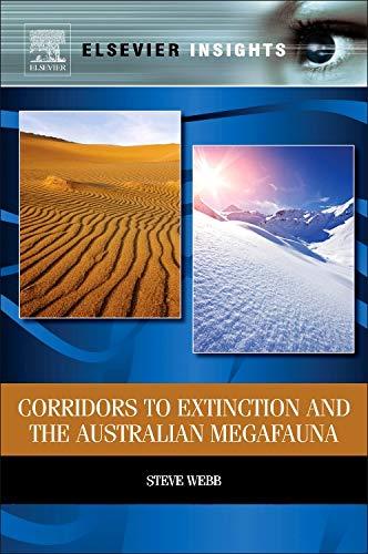 Corridors to Extinction and the Australian Megafauna (Elsevier Insights)