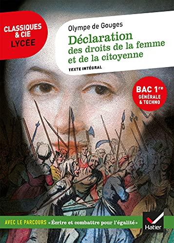 Déclaration des droits de la femme et de la citoyenne (Bac 2022, 1re générale & 1re techno): suivi du parcours « Écrire et combattre pour l'égalité »
