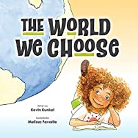 The World We Choose