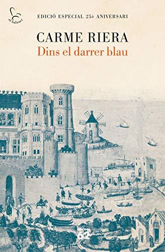 Dins el darrer blau (25 anys): Edició especial 25è aniversari (El Balancí)