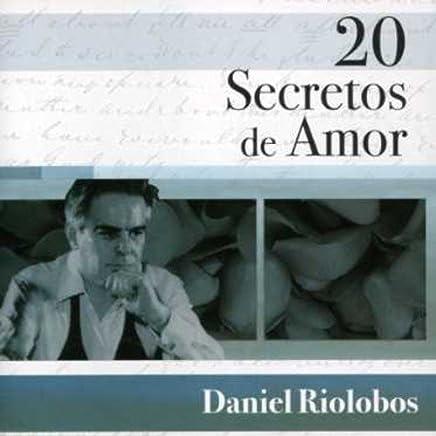 Amazon.com: Daniel Riolobos - 20 Secretos De Amor - Daniel Riolobos: CDs & Vinyl
