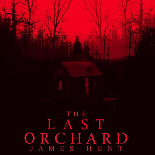 The Last Orchard: A Tale of Survival in a Powerless World, Book 0 audiobook cover art