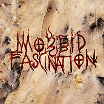 Morbid Fascination