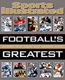 Sports Illustrated Football's Greatest - Editors of Sports Illustrated
