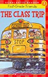 The Class Trip (Hello Reader! Level 1)