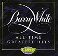 Barry White : All-Time Greatest Hits by Barry White (2016-06-30)