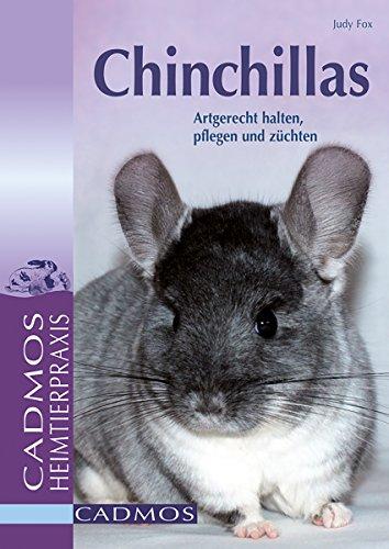 Chinchillas: Artgerecht halten, pflegen und züchten (Heimtiere)