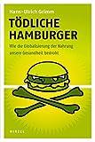 Hans-Ulrich Grimm: Tödliche Hamburger