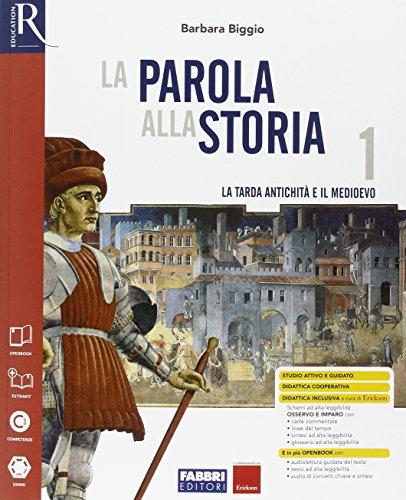 La parola alla storia. Openbook-Extrakit-Osservo e imparo. Per la Scuola media. Con e-book. Con espansione online (Vol. 1)