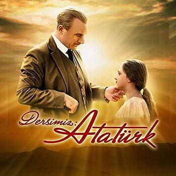 Dersimiz Atatürk (Orijinal Film Müzikleri)