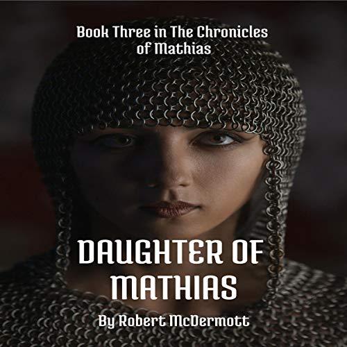 Daughter of Mathias audiobook cover art