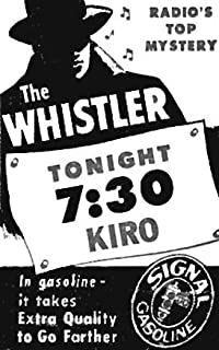THE BEST OF THE WHISTLER - OLD TIME RADIO - 1 mp3 CD - 78 Shows - Total Playtime: 38:04:49