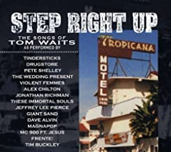 Step Right Up: Songs of Tom Waits